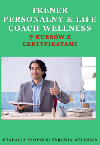 Trener personalny Life Coach Wellness